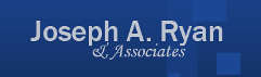 Law Offices of Joseph A. Ryan & Associates, LLC (Chester Co., Pennsylvania)