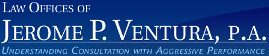 Law Office of Jerome P. Ventura, P.A. ( Pembroke Pines,  FL )