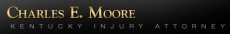 Charles E. Moore, Kentucky Injury Attorney