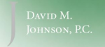 David M. Johnson, P.C. ( Colorado Springs,  CO )