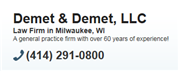 Demet & Demet, LLC ( Milwaukee,  WI )
