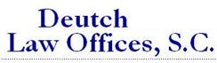 Deutch Law Offices, S.C. (Madison,  WI)