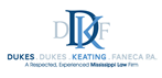 Dukes, Dukes, Keating & Faneca, P.A.(Gulfport, Mississippi)