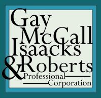 Gay, McCall, Isaacks & Roberts, P.C. (Collin Co.,   TX )