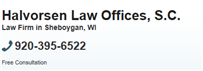 Halvorsen Law Offices, S.C. ( Manitowoc,  WI )