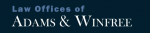 Law Offices of Adams & Winfree ( Winston-Salem,  NC )