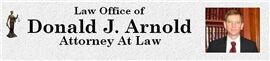 Law Offices of Donald J. Arnold (Bel Air,  MD)
