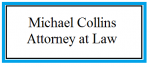 Michael Collins, Attorney At Law ( San Luis Obispo,  CA )