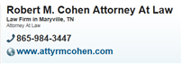 Robert M. Cohen Attorney At Law ( Maryville,  TN )