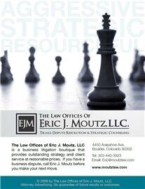 The Law Offices of Eric J. Moutz, LLC ( Boulder,  CO )