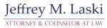 Jeffrey M. Laski Attorney & Counselor at Law