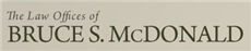 Law Offices of Bruce S. McDonald