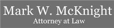 Mark W. McKnight Attorney at Law