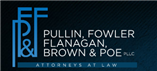 Pullin, Fowler, Flanagan, Brown & Poe, PLLC